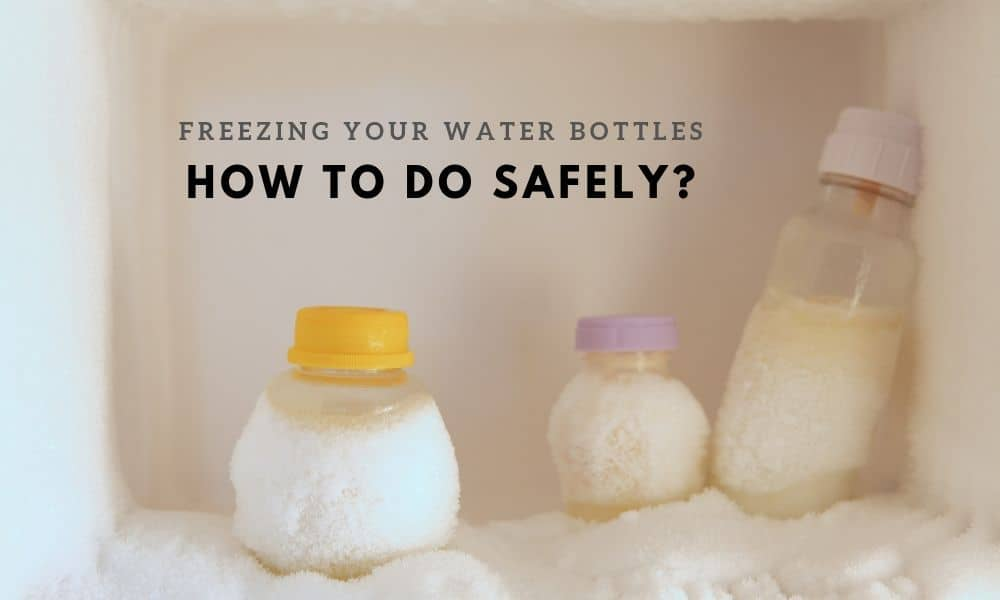 Is It Safe to Freeze Your Water Bottle?